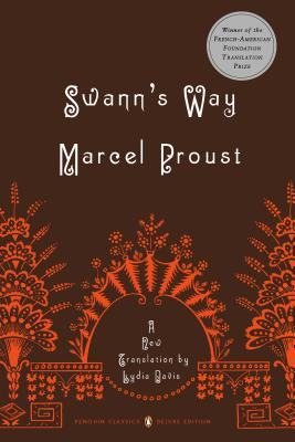 Swann's Way - Proust, Marcel, and Prendergast, Christopher (Editor), and Davis, Lydia (Translated by)