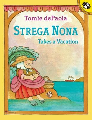 Strega Nona Takes a Vacation -