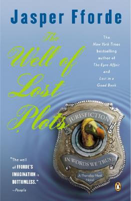 The Well of Lost Plots - Fforde, Jasper