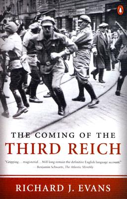The Coming of the Third Reich - Evans, Richard J