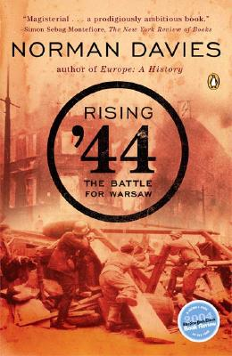 Rising '44: The Battle for Warsaw - Davies, Norman, Professor