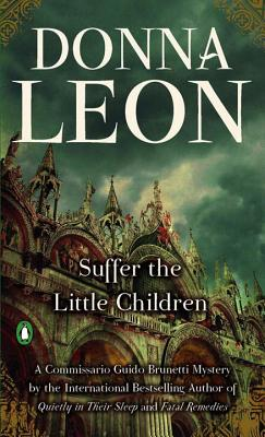 Suffer the Little Children - Leon, Donna