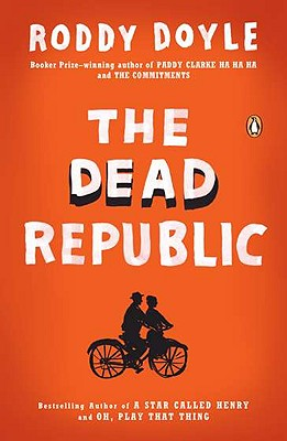 The Dead Republic - Doyle, Roddy