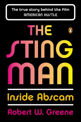 The Sting Man: Inside ABSCAM - Greene, Robert W