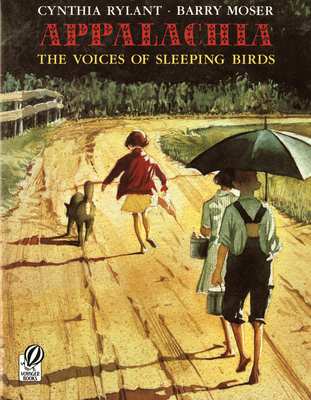 Appalachia: The Voices of Sleeping Birds - Rylant, Cynthia