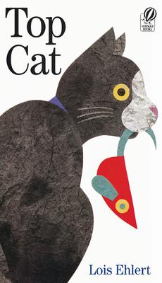 Top Cat - Ehlert, Lois