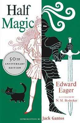Half Magic - Eager, Edward, and Gantos, Jack (Introduction by)