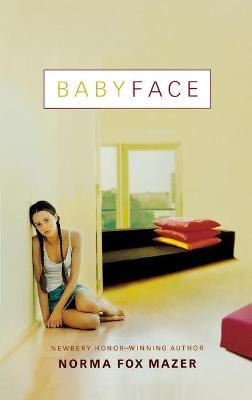 Babyface - Mazer, Norma Fox