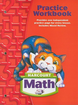 Harcourt Math Practice Workbook, Grade 2 - Harcourt School Publishers (Creator)