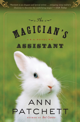 The Magician's Assistant - Patchett, Ann