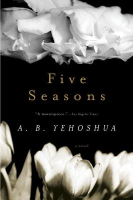Five Seasons - Yehoshua, Abraham B, and Halkin, Hillel (Translated by)