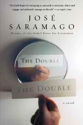 The Double - Saramago, Jose, and Costa, Margaret Jull (Translated by)
