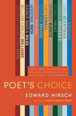 Poet's Choice - Hirsch, Edward