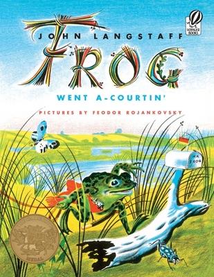 Frog Went A-Courtin' - Langstaff, John
