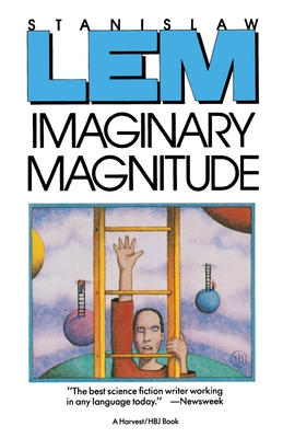 Imaginary Magnitude - Lem, Stanislaw, and Heine, Marc E (Translated by)