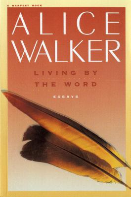 Living by the Word - Walker, Alice
