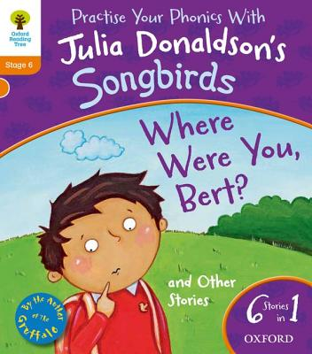 Where Were You Bert and Other Stories. Julia Donaldson - Donaldson, Julia