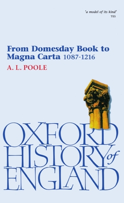 From Domesday Book to Magna Carta 1087-1216 - Poole, Austin Lane, and Poole, A L