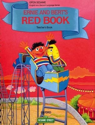 Open Sesame: Ernie and Bert's Red Book: Teacher's Book - Brauer, Jane Zion, and Harris, Maureen, and Tiitsman, Katrin