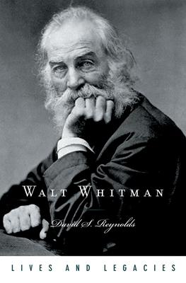 Walt Whitman - Reynolds, David S