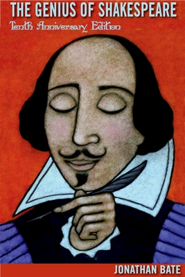 Genius of Shakespeare - Bate, Jonathan