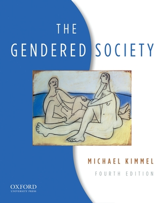 The Gendered Society - Kimmel, Michael