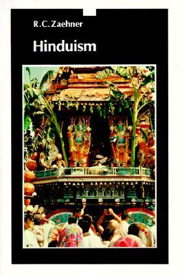 Hinduism - Zacher, R C, and Zaehner, Robert C, and Zachner, R C