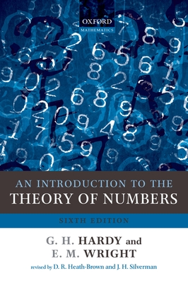 An Introduction to the Theory of Numbers - Hardy, G H, and Wright, E M