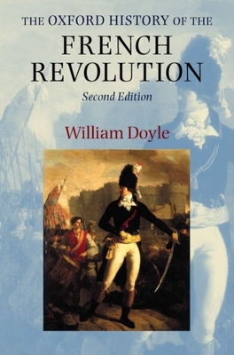 The Oxford History of the French Revolution - Doyle, William