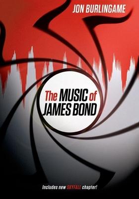 The Music of James Bond - Burlingame, Jon