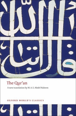 The Qur'an - Haleem, M A S Abdel (Translated by)