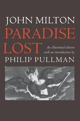 Paradise Lost - Milton, John, and Pullman, Philip (Introduction by)