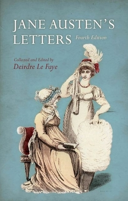 Jane Austen's Letters - Austen, Jane, and Le Faye, Deirdre (Editor)