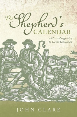The Shepherd's Calendar - Clare, John, and Robinson, Eric (Editor), and Powell, David (Editor)