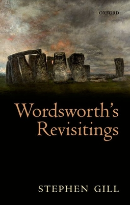 Wordsworth's Revisitings - Gill, Stephen