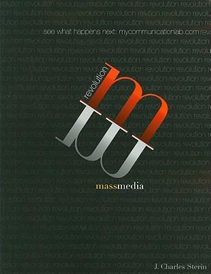 Mass Media Revolution - Sterin, J. Charles