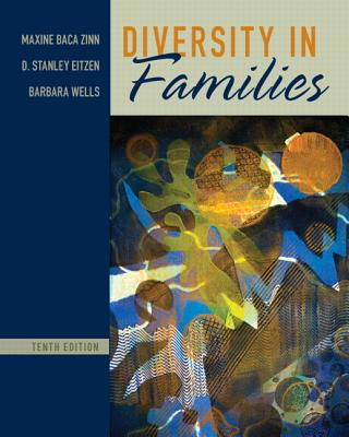 Diversity in Families - Zinn, Maxine Baca, and Eitzen, D. Stanley, and Wells, Barbara