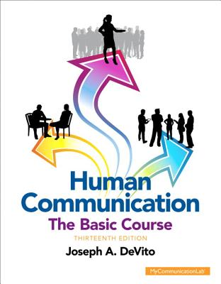 Human Communication: The Basic Course - DeVito, Joseph A.