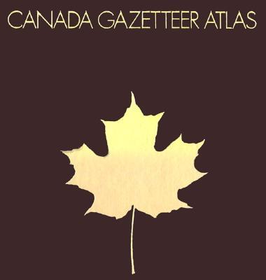 Canada Gazetteer Atlas - University of Chicago, and Univ, Chicago, and Canada Gazetteer Atlas