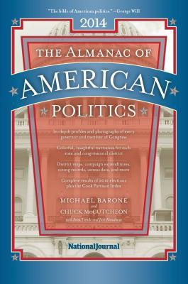 The Almanac of American Politics - Barone, Michael, and McCutcheon, Chuck, and Trende, Sean