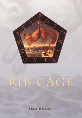 Rib Cage - Miller, Greg