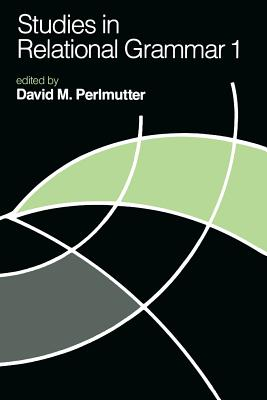 Studies in Relational Grammar 1 - Perlmutter, David M (Editor)