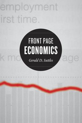 Front Page Economics - Suttles, Gerald D, and Jacobs, Mark D