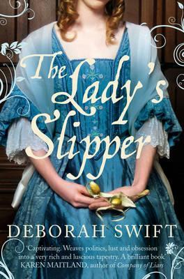 The Lady's Slipper - Swift, Deborah