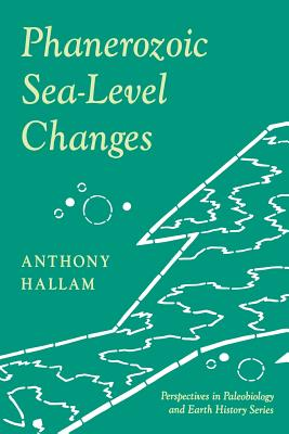 Phanerozoic Sea-Level Changes - Hallam, Anthony