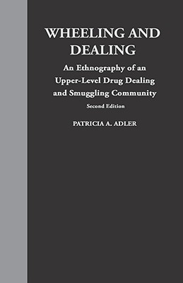 Wheeling Dealing - Adler, Patricia A, Professor, and Davis, Richard (Translated by)