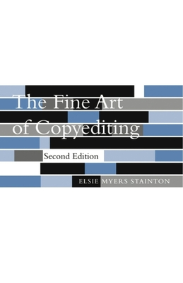 The Fine Art of Copyediting - Stainton, Elsie Myers, Professor
