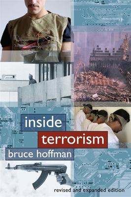 Inside Terrorism - Hoffman, Bruce, Professor