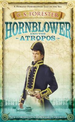 Hornblower and the Atropos - Forester, C. S.