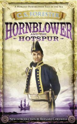 Hornblower and the Hotspur - Forester, C. S.